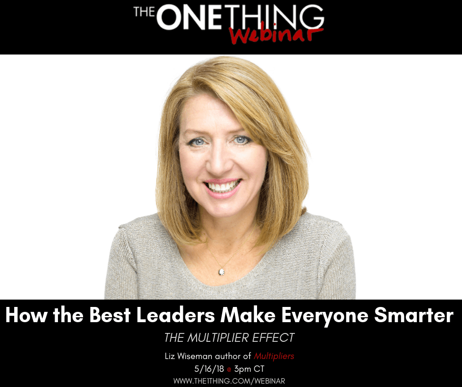 How The Best Leaders Make Everyone Smarter And The Multiplier Effect